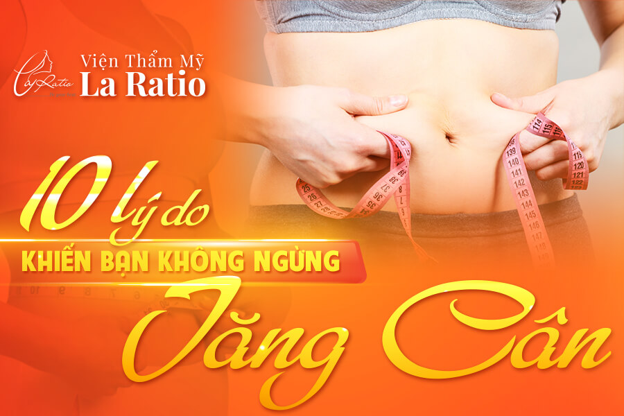 10 li do ban khong ngung tang can