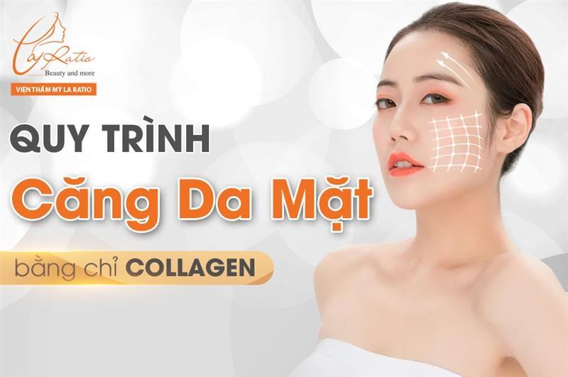 Quy trình căng da mặt bằng chỉ Collagen
