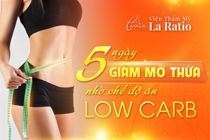 5 ngày giảm mỡ thừa nhờ chế độ ăn Low Carb