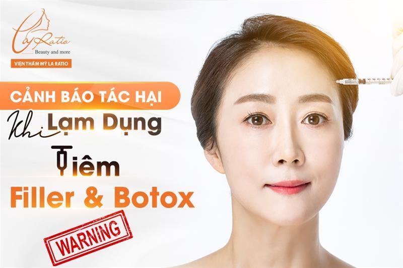 Cảnh báo tác hại khi lạm dụng tiêm filler và botox
