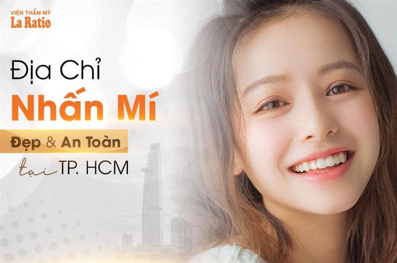Địa chỉ nhấn mí Hàn Quốc đẹp và an toàn tại TPHCM