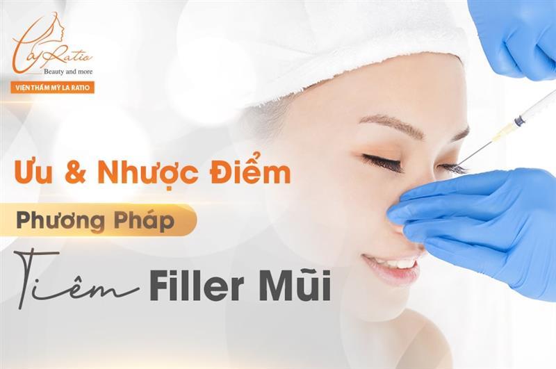 Ưu và nhược điểm phương pháp tiêm filler mũi